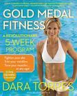 Gold Medal Fitness: A Revolutionary 5-Week Program Cover Image