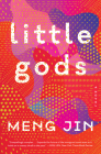 Little Gods: A Novel Cover Image