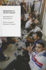 Democracy's Fourth Wave?: Digital Media and the Arab Spring (Oxford Studies in Digital Politics) Cover Image