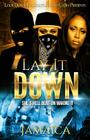Lay It Down: She's Hell Bent On Making It Cover Image