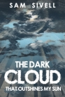 The Dark Cloud That Outshines My Sun Cover Image