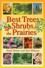 Best Trees and Shrubs for the Prairies (Prairie Gardener) Cover Image