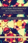 Cultural Psychology in Communities: Tensions and Transformations (Annals of Cultural Psychology) Cover Image
