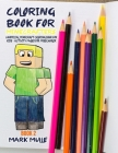 Coloring Book for Minecrafters Book 2: An Unofficial Minecraft Coloring Book For Kids Cover Image