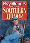 Roy Blount's Book of Southern Humor Cover Image