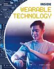 Inside Wearable Technology (Inside Technology) Cover Image