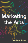 Marketing the Arts: An Introduction Cover Image