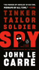 Tinker, Tailor, Soldier, Spy: A George Smiley Novel Cover Image