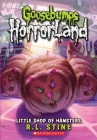 Little Shop of Hamsters (Goosebumps HorrorLand #14) Cover Image