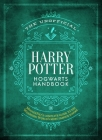 The Unofficial Harry Potter Hogwarts Handbook: MuggleNet's complete guide to the Wizarding World's most famous school (The Unofficial Harry Potter Reference Library) Cover Image