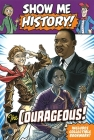 Show Me History! The Courageous Boxed Set Cover Image