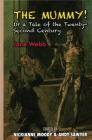 The Mummy!: Or a Tale of the Twenty-Second Century Cover Image