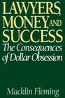 Lawyers, Money, and Success: The Consequences of Dollar Obsession Cover Image
