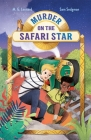 Murder on the Safari Star: Adventures on Trains #3 Cover Image