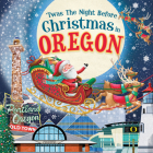 'twas the Night Before Christmas in Oregon Cover Image