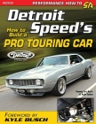 Detroit Speed's How to Build a Pro Touring Car Cover Image