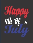 Happy 4th Of July: 2022-2026 Monthly Planner 5 Years-Dream It, Believe It, Achieve It Five Year Monthly Planner With Goals - Us Holidays Cover Image