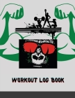 Workout Log Book: Bodybuilding Notebook, Simple Workout Book, Fitness Log Notebook, Workout Log Notebook, Minimalist Cover Image
