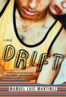 Drift: A Novel Cover Image