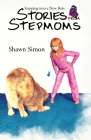 Stepping into a New Role: Stories from Stepmoms Cover Image