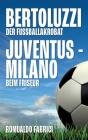 Bertoluzzi - Juventus - Milano: Der Fußballakrobat - Beim Friseur Cover Image