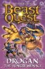 Beast Quest: 97: Drogan the Jungle Menace Cover Image