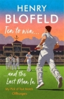 Ten to Win . . . And the Last Man In: My Pick of Test Match Cliffhangers Cover Image