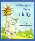 A Porcupine Named Fluffy Cover Image