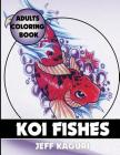 Adults Coloring Book: Koi Fishes Cover Image