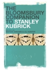 The Bloomsbury Companion to Stanley Kubrick Cover Image