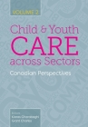 Child and Youth Care across Sectors, Volume 2: Canadian Perspectives Cover Image