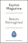 Beauty Reimagined: Life Lessons on Loving Yourself Inside and Out Cover Image
