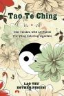 Tao Te Ching: New Version with 14 Floral Yin Yang Coloring Symbols Cover Image