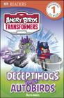 DK Readers L1: Angry Birds Transformers: Deceptihogs Versus Autobirds Cover Image