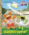 Hatastrophe (Disney Muppet Babies) (Little Golden Book) Cover Image
