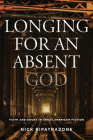 Longing for an Absent God: Faith and Doubt in Great American Fiction Cover Image