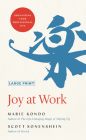 Joy at Work: Organizing Your Professional Life Cover Image