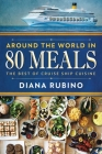 Around The World in 80 Meals: The Best Of Cruise Ship Cuisine Cover Image