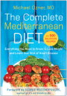 The Complete Mediterranean Diet: Everything You Need to Know to Lose Weight and Lower Your Risk of Heart Disease... with 500 Delicious Recipes Cover Image