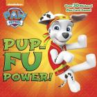 Pup-Fu Power! (PAW Patrol) (Pictureback(R)) Cover Image