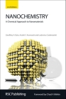 Nanochemistry: A Chemical Approach to Nanomaterials Cover Image