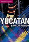Cadogan Guide Yucatan & Mayan Mexico Cover Image