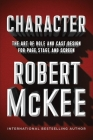 Character: The Art of Role and Cast Design for Page, Stage, and Screen Cover Image