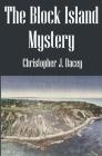 The Block Island Mystery: A Duke Jameson Case Cover Image