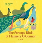 The Strange Birds of Flannery O'Connor Cover Image