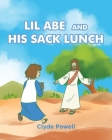 Lil Abe and His Lunch Sack Cover Image