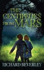 The Centipedes from Mars Cover Image