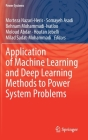 Application of Machine Learning and Deep Learning Methods to Power System Problems (Power Systems) Cover Image