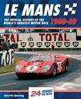 Le Mans 1960-69: The Official History Of The World's Greatest Motor Race Cover Image