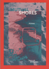 Mutual Shores (New Issues Poetry & Prose) Cover Image